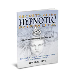 Secrets of the Hypnotic Formula by Joe Frazzette